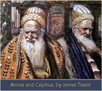 High priests Caiaphas and Annas