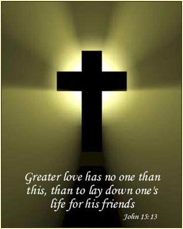 "Cross with ""Greater love has no one"" quote"