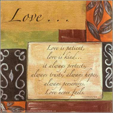 Faith, hope, love: Love is patient, love is kind (Bible quote).