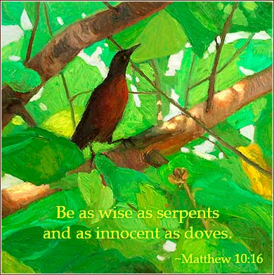 Be as wise as serpents | Matthew 10