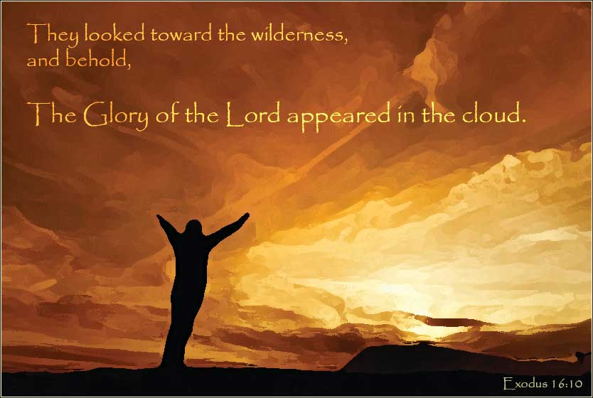 Exodus, the glory of the Lord appeared in the cloud.
