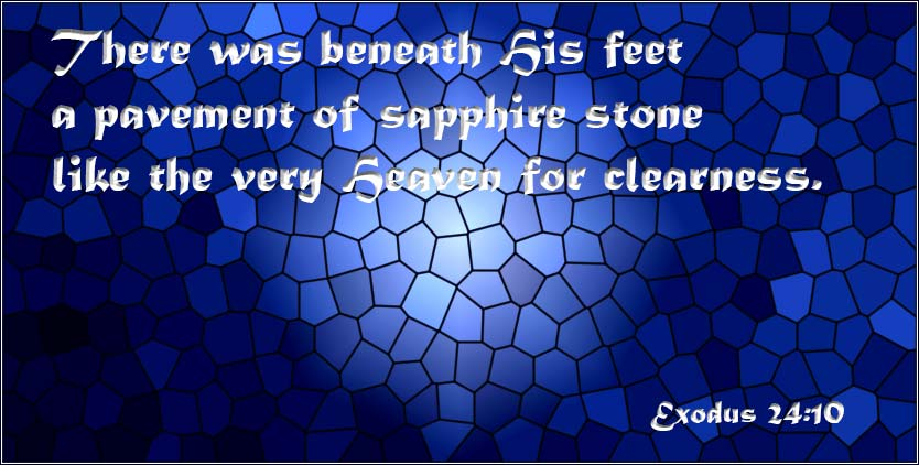 There was under His feet a pavement of sapphire