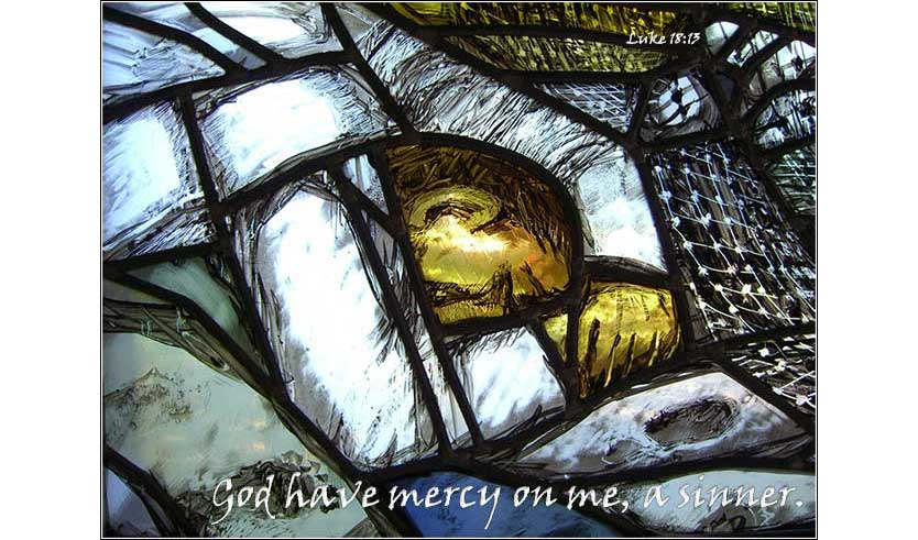 God have mercy on me, a sinner | Luke 18