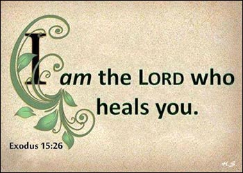 I am the Lord who heals you Exodus 15:36