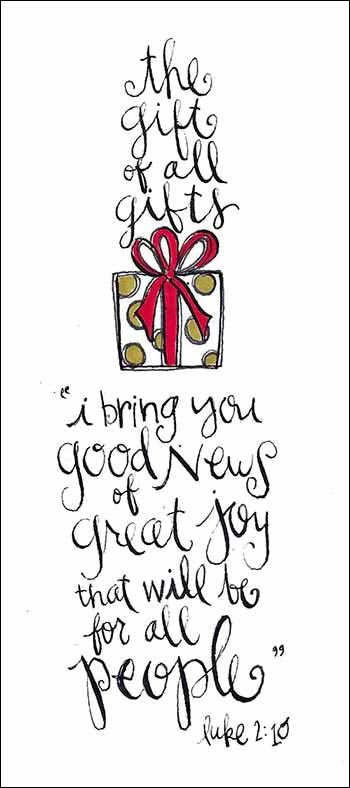 The gift of all gift, I bring you good news of great joy | Luke 2